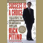 Success Is a Choice by Rick Pitino
