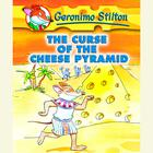 Geronimo Stilton Book 2: The Curse of the Cheese Pyramid by Geronimo Stilton