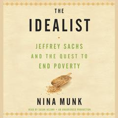 The Idealist by Nina Munk