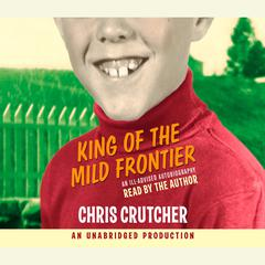 King of the Mild Frontier by Chris Crutcher