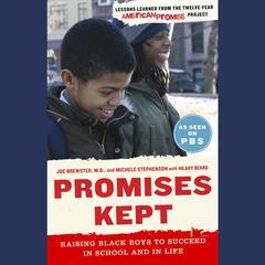 Promises Kept by Joe Brewster, MD, Dr. Joe Brewster, Michèle Stephenson