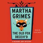 The Old Fox Deceiv'd by Martha Grimes