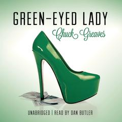 Green-Eyed Lady by Chuck Greaves