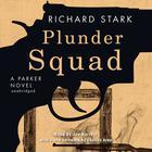 Plunder Squad by Donald E. Westlake