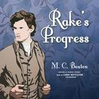 Rake's Progress by M. C. Beaton