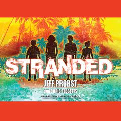 Stranded by Jeff Probst, Chris Tebbetts