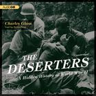 The Deserters by Charles Glass