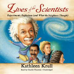 Lives of the Scientists by Kathleen Krull