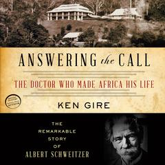 Answering the Call by Ken Gire