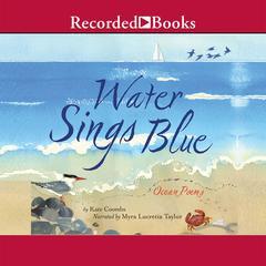 Water Sings Blue by Kate Coombs