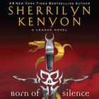 Born of Silence by Sherrilyn Kenyon