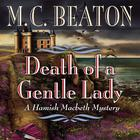 Death of a Gentle Lady by M. C. Beaton