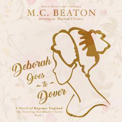 Deborah Goes to Dover by M. C. Beaton