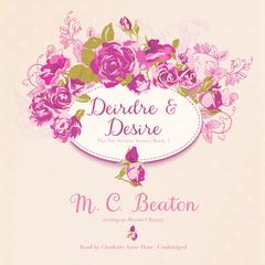 Deirdre and Desire by M. C. Beaton