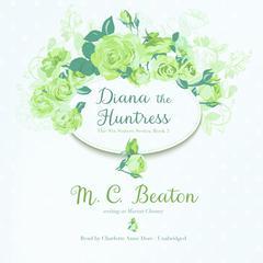 Diana the Huntress by M. C. Beaton