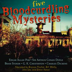 Five Bloodcurdling Mysteries by various authors