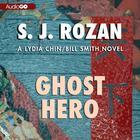 Ghost Hero by S. J. Rozan
