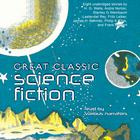 Great Classic Science Fiction by various authors, H. G. Wells, Stanley G. Weinbaum, Lester del Rey, Fritz Leiber, Philip K. Dick, Frank Herbert, James Schmitz