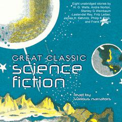 Great Classic Science Fiction by various authors