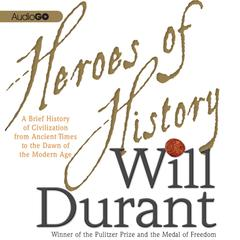 Heroes of History by Will Durant