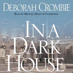 In a Dark House by Deborah Crombie
