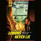 Lemons Never Lie by Donald E. Westlake