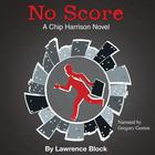 No Score by Lawrence Block