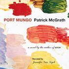 Port Mungo by Patrick McGrath