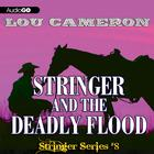 Stringer and the Deadly Flood by Lou Cameron