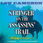 Stringer on the Assassins' Trail by Lou Cameron