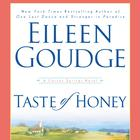 Taste of Honey by Eileen Goudge
