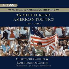The Middle Road by Christopher Collier, James Lincoln Collier