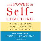The Power of Self-Coaching by Joseph J. Luciani, PhD