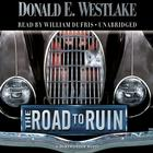 The Road to Ruin by Donald E. Westlake
