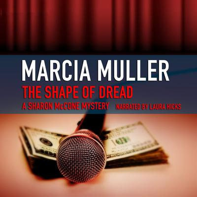 The Shape of Dread by Marcia Muller