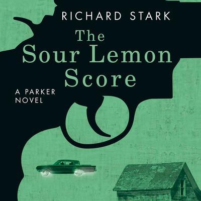 The Sour Lemon Score by Donald E. Westlake