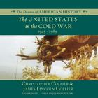 The United States in the Cold War by Christopher Collier, James Lincoln Collier