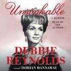Unsinkable by Debbie Reynolds, Dorian Hannaway