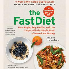 The FastDiet by Michael Mosley, Mimi Spencer