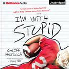 I'm With Stupid by Geoff Herbach