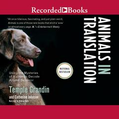 Animals in Translation by Temple Grandin, Catherine Johnson