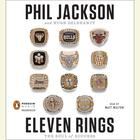 Eleven Rings by Phil Jackson, Hugh Delehanty