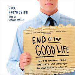 End of the Good Life by Riva Froymovich