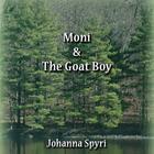 Moni and the Goat Boy by Johanna Spyri