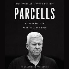 Parcells by Bill Parcells, Nunyo Demasio