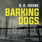 Barking Dogs by Robert R. Irvine
