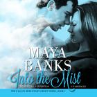Into the Mist by Maya Banks