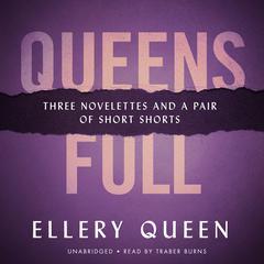 Queens Full by Ellery Queen