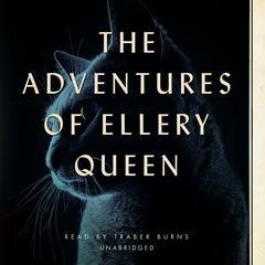 The Adventures of Ellery Queen by Ellery Queen