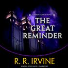 The Great Reminder by Robert R. Irvine